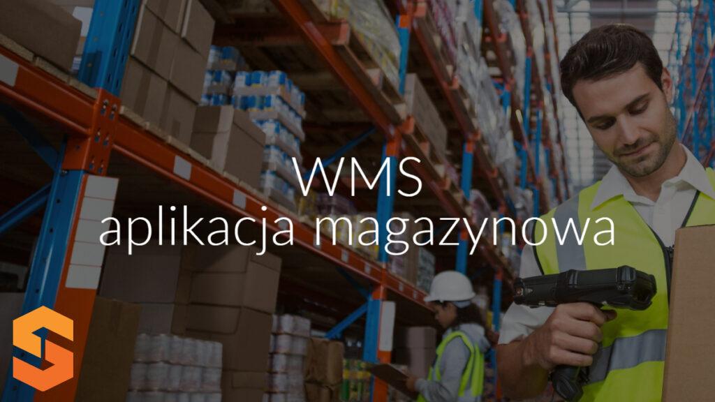 WMS aplikacja magazynowa