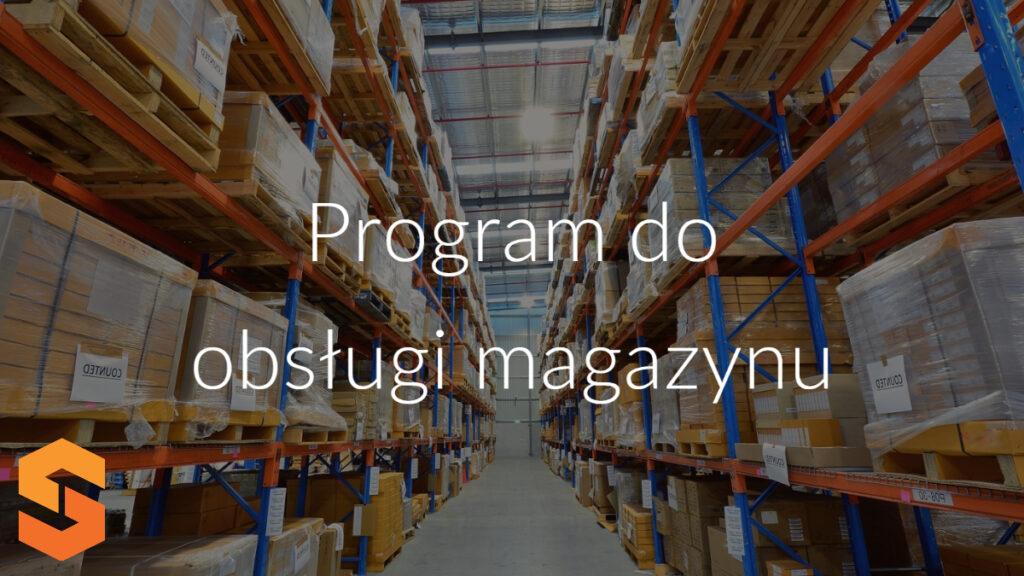 Program do obsługi magazynu